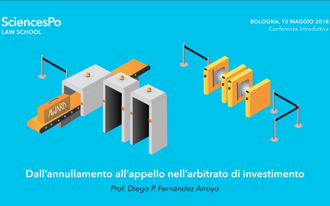 """Conferencia – """"Dall'annullamento all'appello nell'arbitrato di investimento""""- Università di Bologna"""