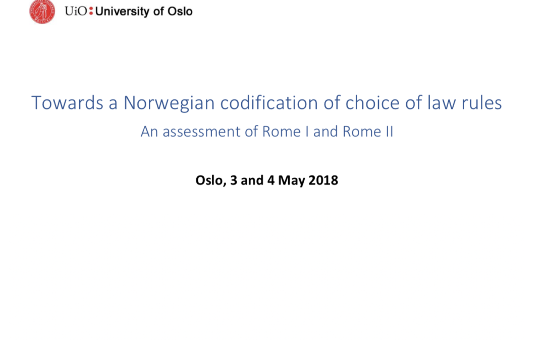 Conférence – Towards a Norwegian codification of choice of law rules – Oslo