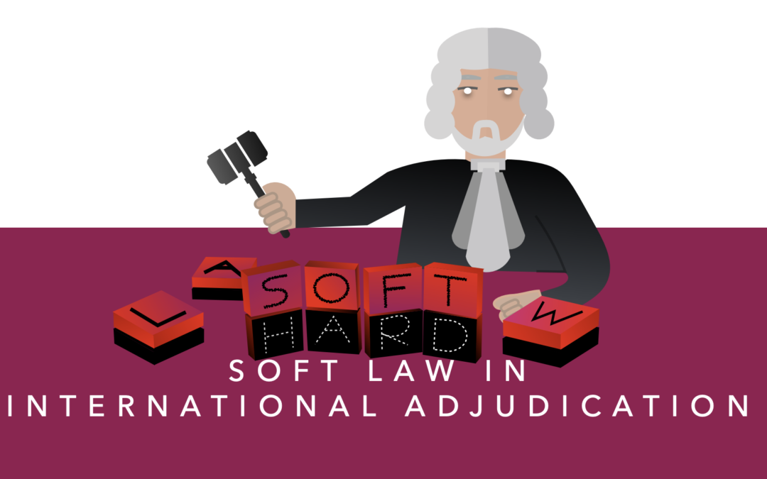 Conférence: Soft Law in International Adjudication, Paris
