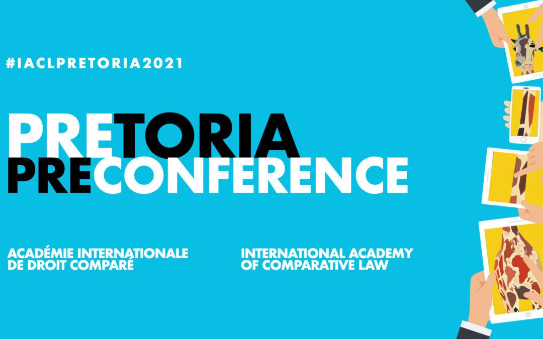 Pretoria PreConference — International Academy of Comparative Law