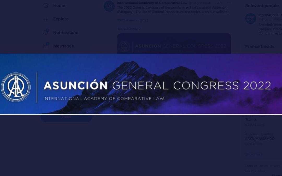 2022 IACL General Congress in Asunción : List of Topics & General Rapporteurs