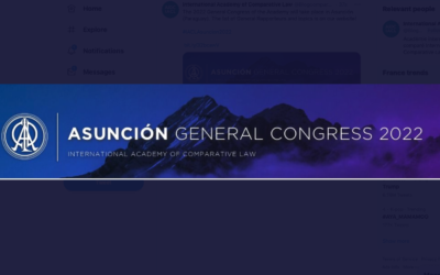 2022 IACL General Congress in Asunción : List of Topics & General Rapporteurs