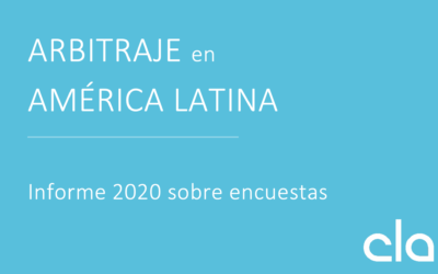 Publication of the Report on Arbitration in Latin America (2020) — Conferencia Latinoamericana de Arbitraje