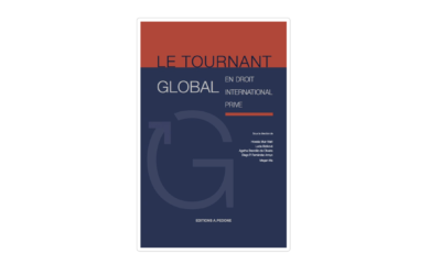 Publicación : 'Le tournant global en droit international privé' (Editions Pedone)