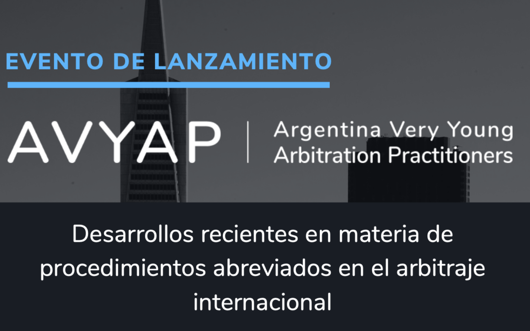 Argentina Very Young Arbitration Practitioners — Lancement (Zoom – 11/1/2021)