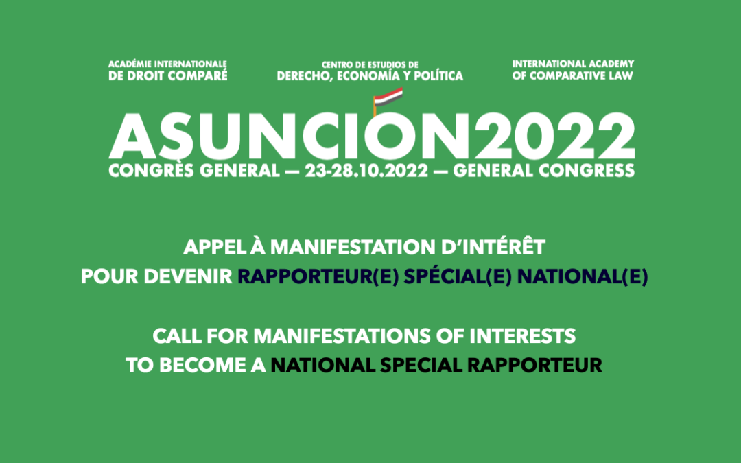 Call for Manifestations of Interest to become a National Special Rapporteur for the IACL Asunción General Congress 2022