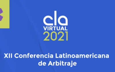 XII Conferencia Latinoamericana de Arbitraje (Remote) – 3-4 June 2021